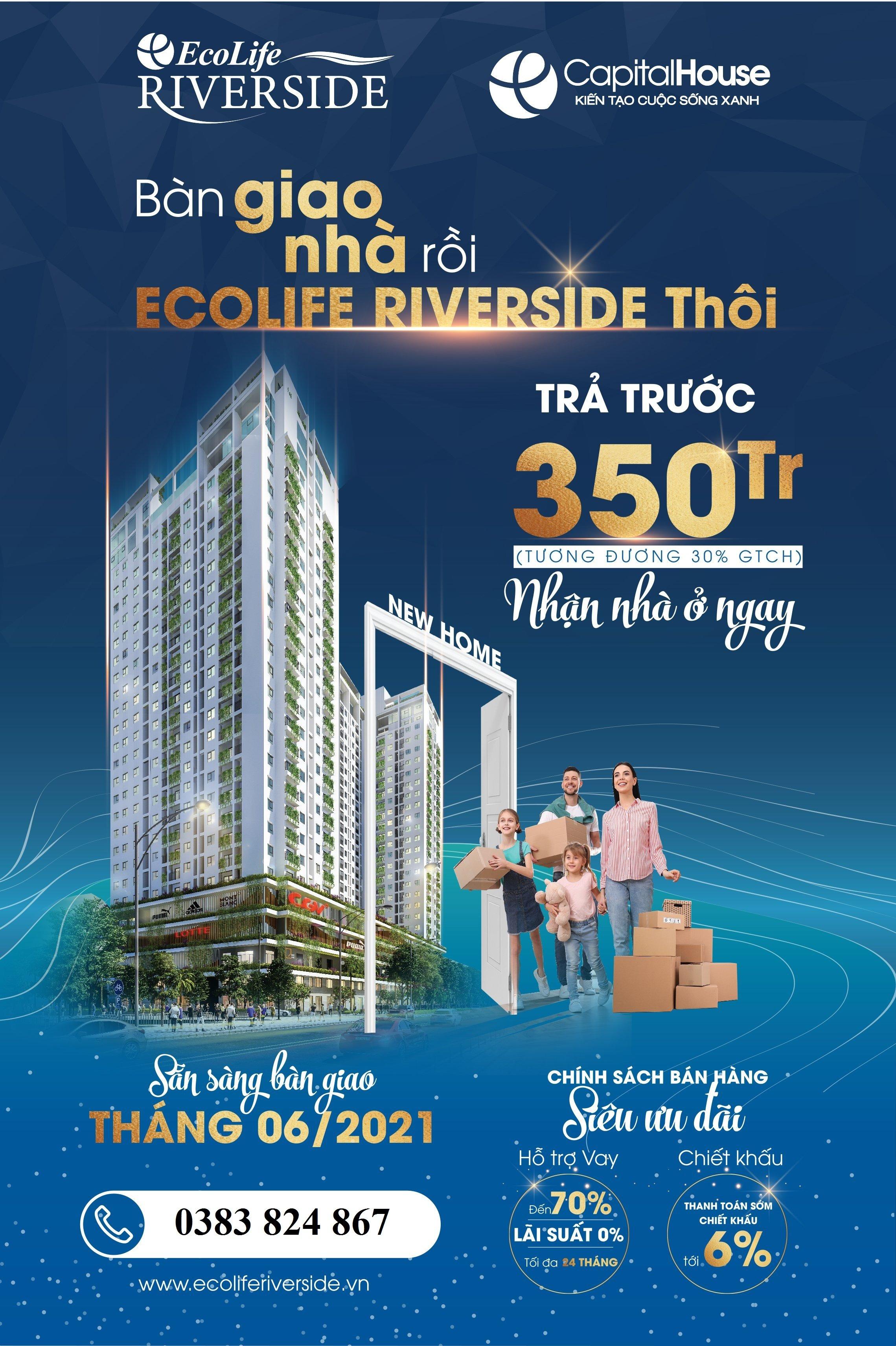 Thanh toán 350 triệu- Nhận bàn giao căn hộ Xanh Ecolife Riverside Quy Nhơn
