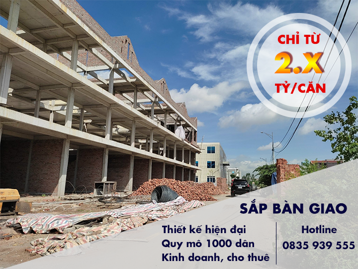 Shophouse Đồng Văn Xanh - Hoàn thiện xong phần thô, sắp bàn giao có thể kinh doanh, cho thuê ngay